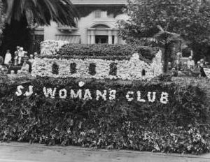 An early. photo of a SJ Woman's Club Float